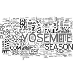 What to see in yosemite in days text word cloud vector