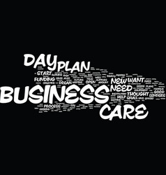Your day care business plan text background word vector