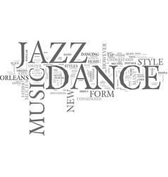 Jazz as dance text background word cloud concept vector