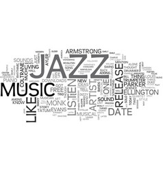 Jazz essentials text background word cloud concept vector