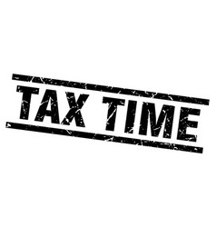 Square grunge black tax time stamp vector