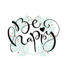 Be happy handwritten greeting card design vector