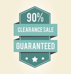 clearance sale guaranteed 90 vector image
