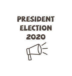 Presidential election 2020 inscription vector