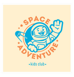 kids club logo with happy astronaut cute vector image vector image