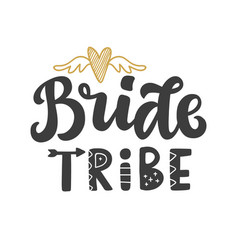 Bride tribe lettering print vector