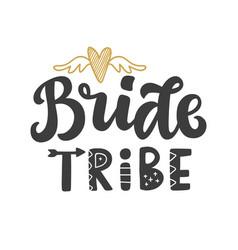 Bride tribe lettering print vector