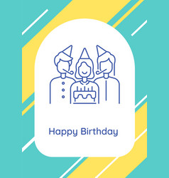 Celebrate birthday with family postcard vector