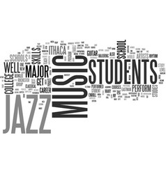 jazz music schools text background word cloud vector image