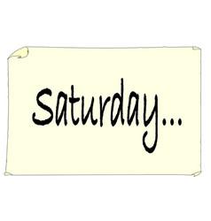Saturday paper message sticker on a white vector