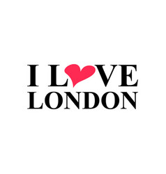 i love london hand drawn lettering and big ben vector image