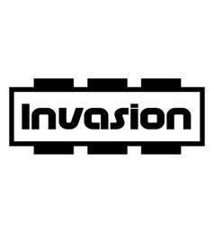 Invasion stamp on white background vector