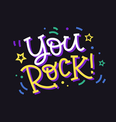 you rock hand made colorful lettering vector image