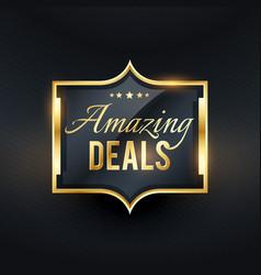 Amazing deals golden label offers badge vector