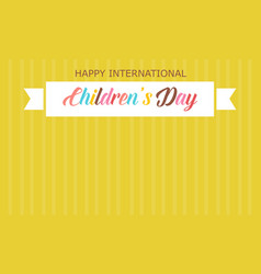 Childrens day with yellow background style vector