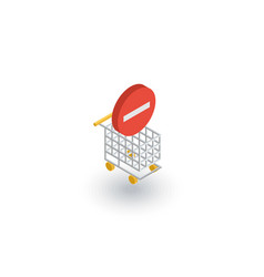 Shopping cart and minus sign isometric flat icon vector