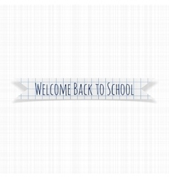 Welcome Back to School greeting Banner vector