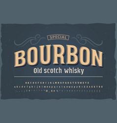 bourbon vintage font with base punctuation vector image