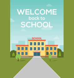 school building poster background welcome vector image
