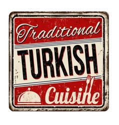 traditional turkish cuisine vintage rusty metal vector image