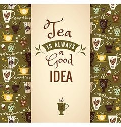 Tea background Poster with typography vector image vector image