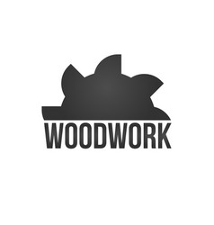 wood work logo with sawed wood isolated on vector image