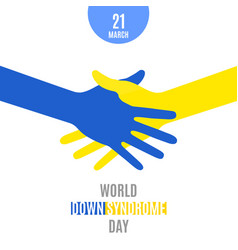 World down syndrome day poster handshake vector