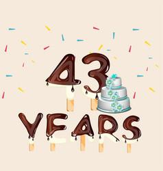43 years happy birthday card vector image vector image