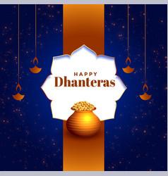 Beautiful happy dhanteras festival card vector