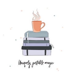 creative poster with books cup of coffee and vector image
