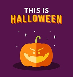Halloween with Pumpkin and Text This Is Halloween vector image