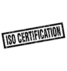 square grunge black iso certification stamp vector image vector image