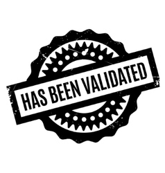 Has Been Validated rubber stamp vector