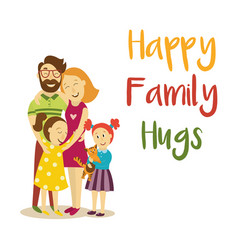 Happy family hugs concept isolated vector