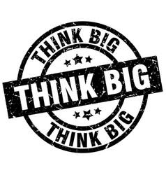 Think big round grunge black stamp vector
