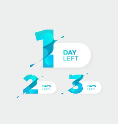 1 2 3 days left futuristic numbers sale vector image