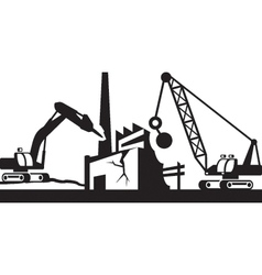 Demolition of industrial buildings vector image