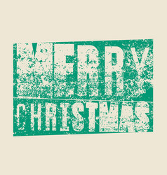 merry christmas typography grunge christmas card vector image