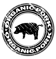 organic pork rubber stamp vector image