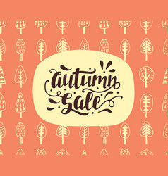 autumn sale banner with hand lettering vector image vector image