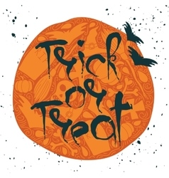Trick or Treat Halloween poster with lettering vector image