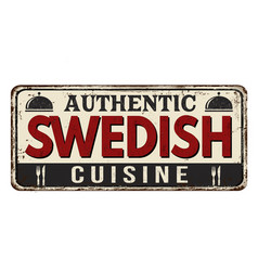 Authentic swedish cuisine vintage rusty metal sign vector