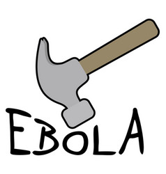 hammer ebola vector image
