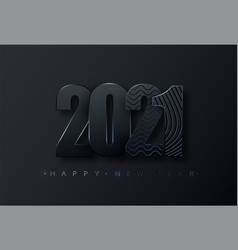 happy new 2021 year black paper numbers happy vector image