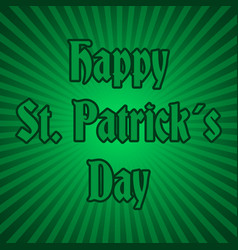 Happy saint patrick day on green striped back vector
