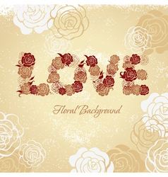 Floral background with roses and love letters vector image