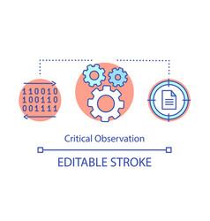 Critical observation concept icon vector