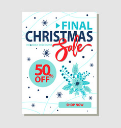 final christmas sale 50 off promo poster shop now vector image