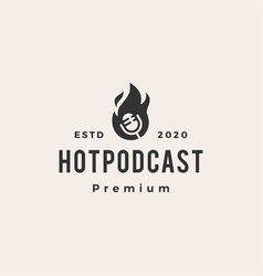 hot podcast fire hipster vintage logo icon vector image