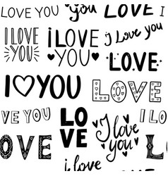 Seamless pattern with lettering about i love you vector